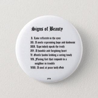Zeichen der Schönheit Runder Button 5,1 Cm