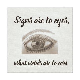 Zeichen sind zu den Augen, welche Wörter zu den Leinwanddruck
