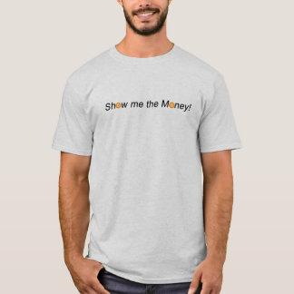 Zeigen Sie mir das Geld BTC Schlüsselwährung T-Shirt