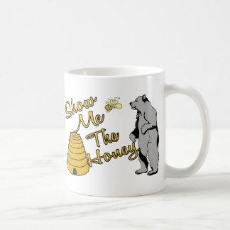 Zeigen Sie mir den Honig Kaffeetasse