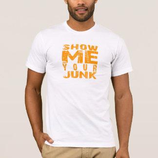 Zeigen Sie mir Ihren Kram T-Shirt