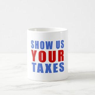 Zeigen Sie uns Ihre Steuern Kaffeetasse