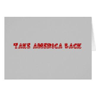 Zeit, Amerika von den Politikern zurückzunehmen Grußkarte