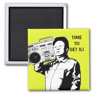 Zeit, IL zu erhalten! Quadratischer Magnet