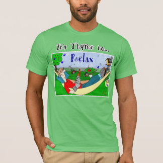 Zeit (Thymian) sich - Ralphie zu entspannen T-Shirt