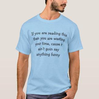 Zeitverschwendung T - Shirt