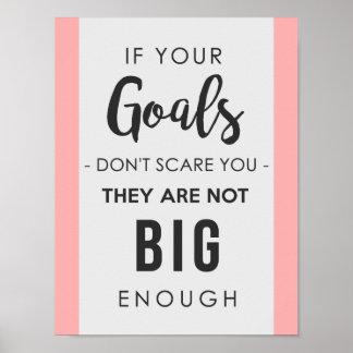 Ziele groß genug poster