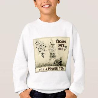 Zikaden-Liebe-Gott mit einem Power-Werkzeug Sweatshirt