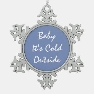Zinn-Schneeflocke-Verzierungs-'Baby ist es kaltes Schneeflocken Zinn-Ornament