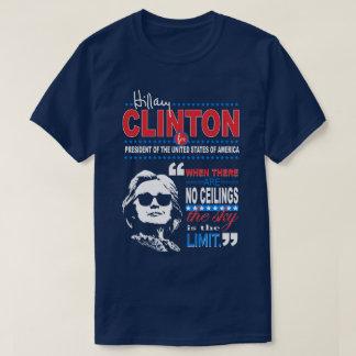 "Zitat Hillary Clinton""Himmels die Grenze-"" T-Shirt"