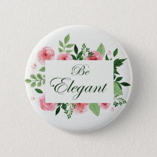 """Zitat """"ist elegantes"""" Blumenmuster Runder Button 5,1 Cm"""