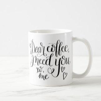 Zitat-Kaffee-Tasse Kaffeetasse