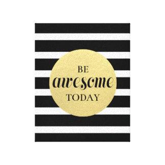 Zitat-Plakat - seien Sie fantastischer heutiger Leinwanddruck