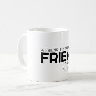 ZITATE: Aristoteles: Ein Freund Kaffeetasse