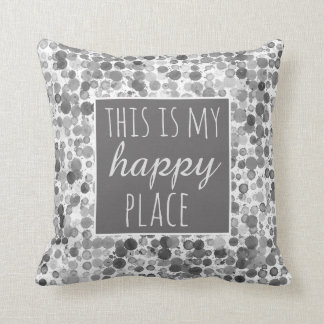 Zitatkissen dieses ist mein glückliches Platzgrau Kissen