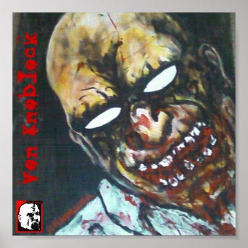 Zombie1 By Von Knoblock Posterdrucke