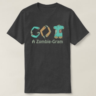 Zombie GEHEN ZURÜCK Aussenseiter-Mode ZombieGram T-Shirt
