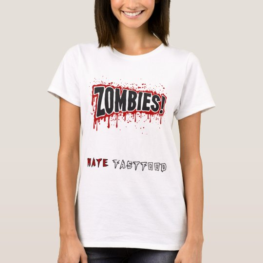 Zombies hassen Schnellimbiß T-Shirt