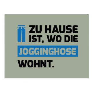 zu hause ist wo die jogginghose wohnt postkarte