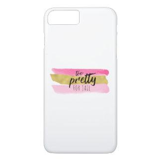 Zu hübsch für Gefängnis-Telefon-Kasten iPhone 8 Plus/7 Plus Hülle