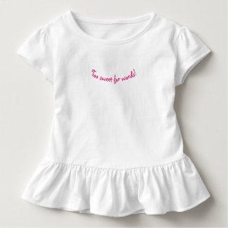 Zu süß für Wort-Kleinkind-Rüsche-T-Stück Kleinkind T-shirt