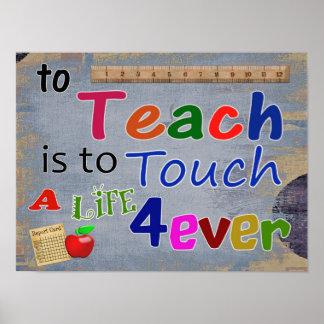 Zu Teach ist zur Touch für immer-- KUNST-DRUCK Poster