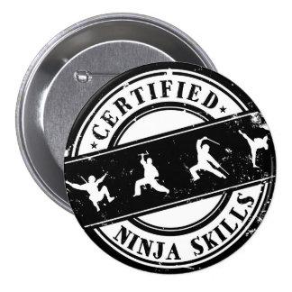 Zugelassenes Ninja Fähigkeits-lustiges Abzeichen Runder Button 7,6 Cm
