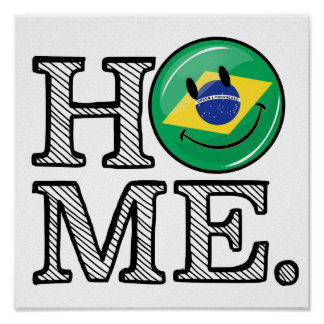 Zuhause ist Flaggen-Haus-Wärmer Brasiliens Poster