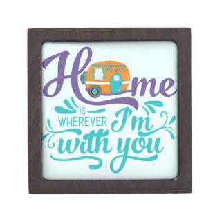 Zuhause ist, wohin ich mit Ihnen bin - niedlicher Schmuckkiste