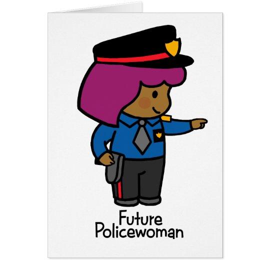 Zukünftige Polizeibeamtin Grußkarte