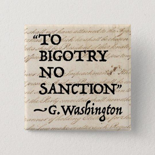 Zum Fanatismus keine Sanktion Quadratischer Button 5,1 Cm