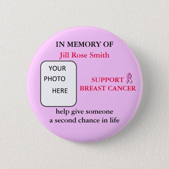 ZUM GEDENKEN AN Brustkrebs-Knopf Runder Button 5,7 Cm