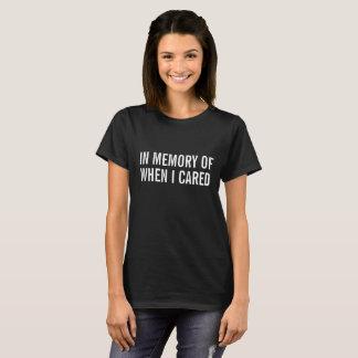 Zum Gedenken an T-Shirt
