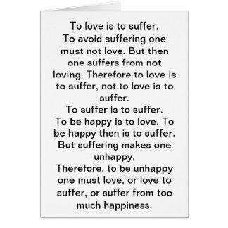 Zur Liebe ist zu leiden. Zu ein, mus zu erleiden Karte