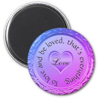 Zur Liebe und seien, das ist alles geliebt Sie Runder Magnet 5,1 Cm