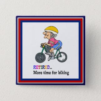 Zurückgezogen, mehr Zeit für das Radfahren Quadratischer Button 5,1 Cm