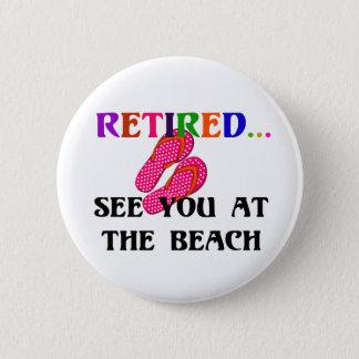 Zurückgezogen - sehen Sie Sie am Strand, Rosa Runder Button 5,1 Cm