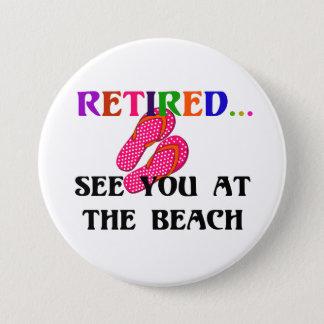 Zurückgezogen - sehen Sie Sie am Strand, Rosa Runder Button 7,6 Cm