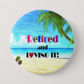 Zurückgezogen und es liebend! runder button 7,6 cm