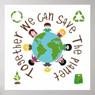 Zusammen können wir den Planeten retten Poster