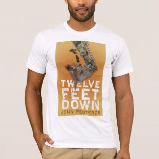 Zwölf Fuß unten Shirt- T-Shirt